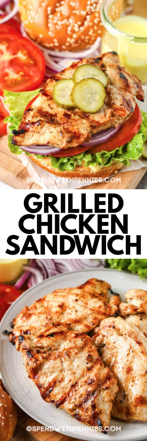 Grilled Chicken Sandwich with writing and a photo of all the ingredients
