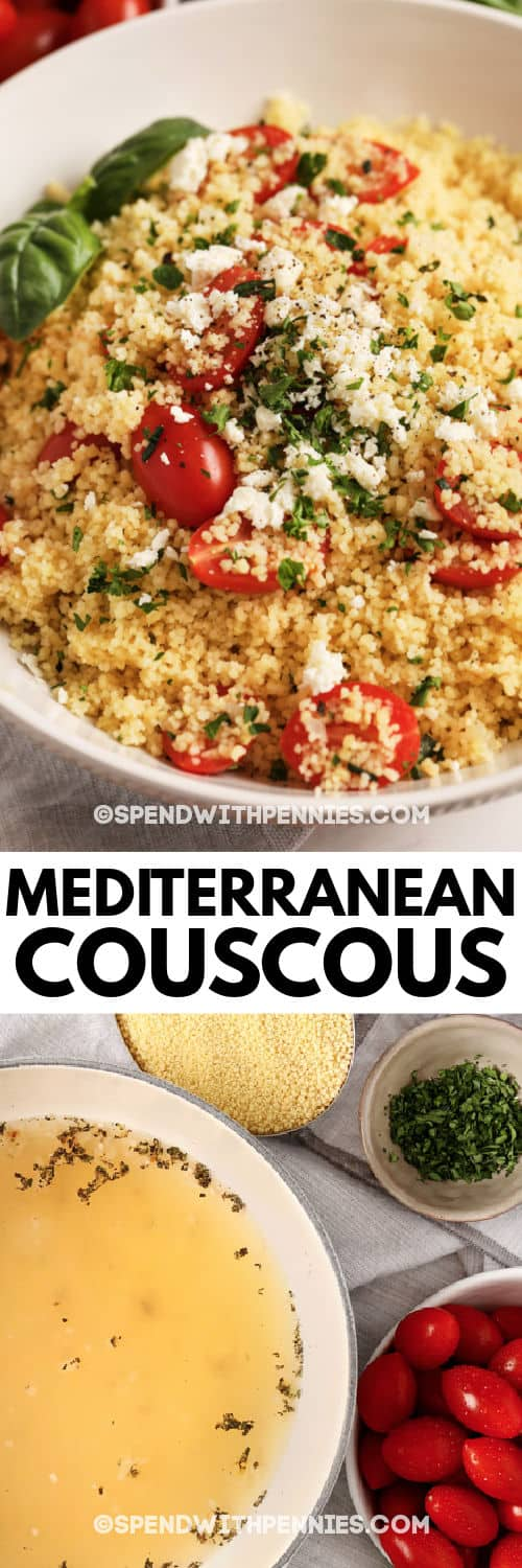 ingredients to make Mediterranean CousCous and finished dish in a bowl with a title