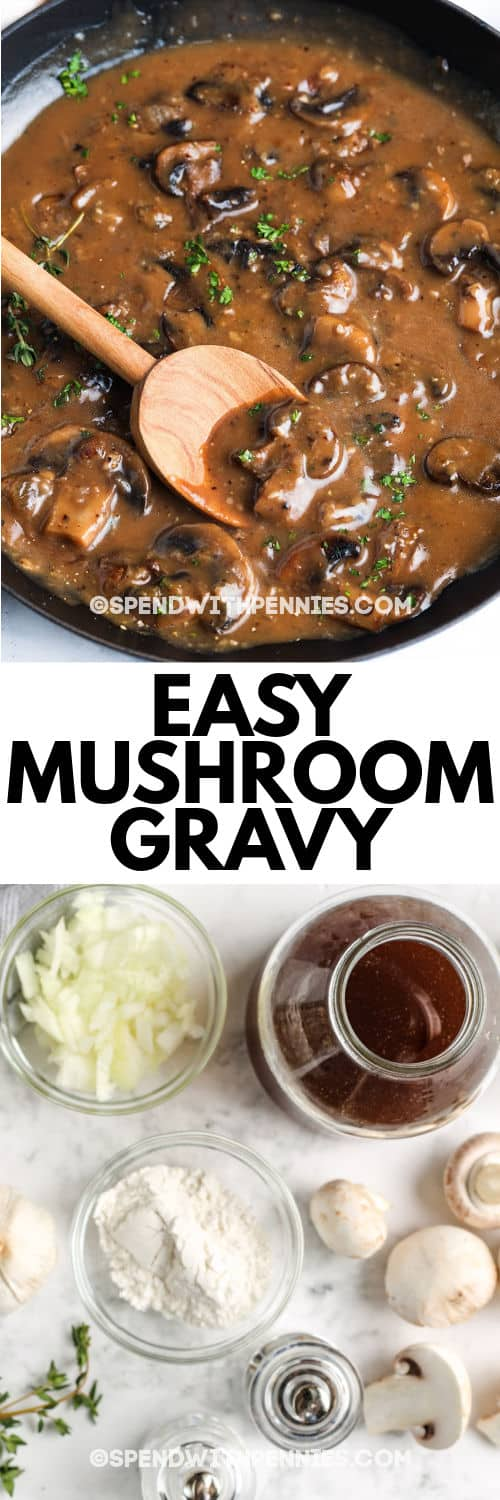 Easy Mushroom Gravy Quick To Make Spend With Pennies