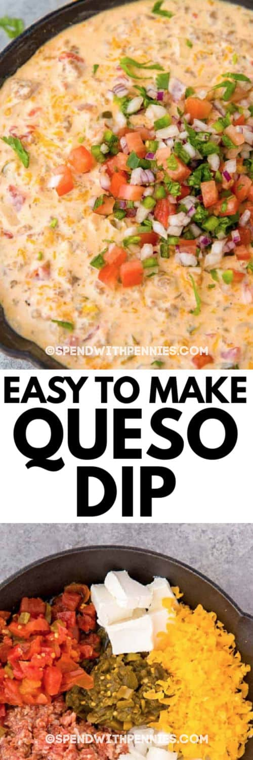Queso Dip before and after with writing