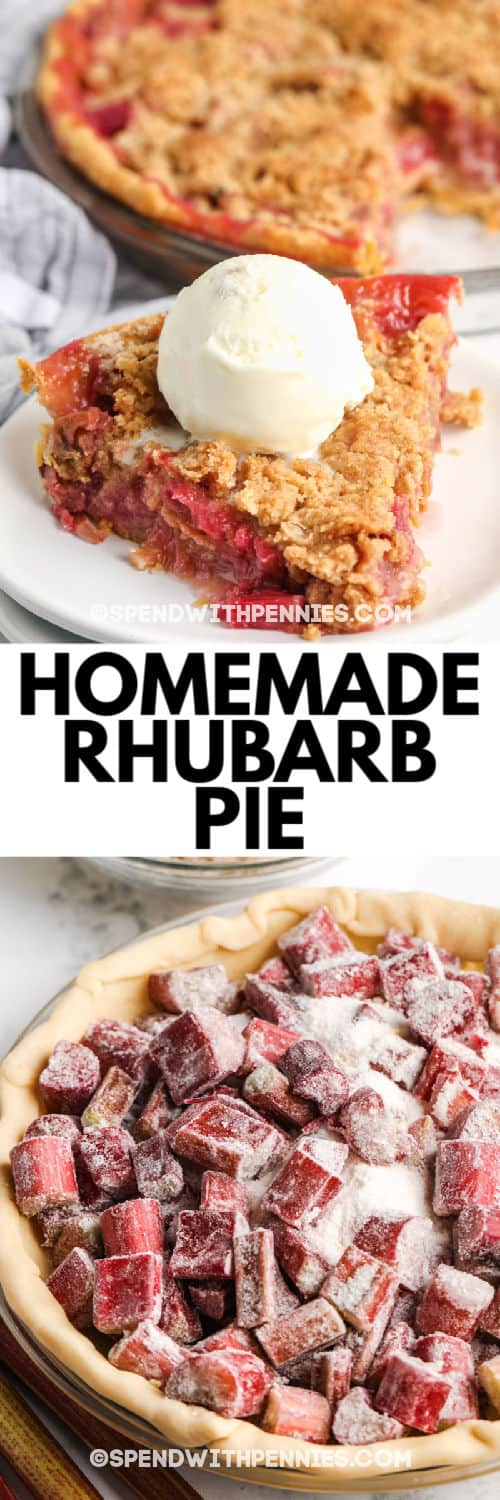 Rhubarb Pie ingredients in the pie before baking as well as an image of the finished dish with writing
