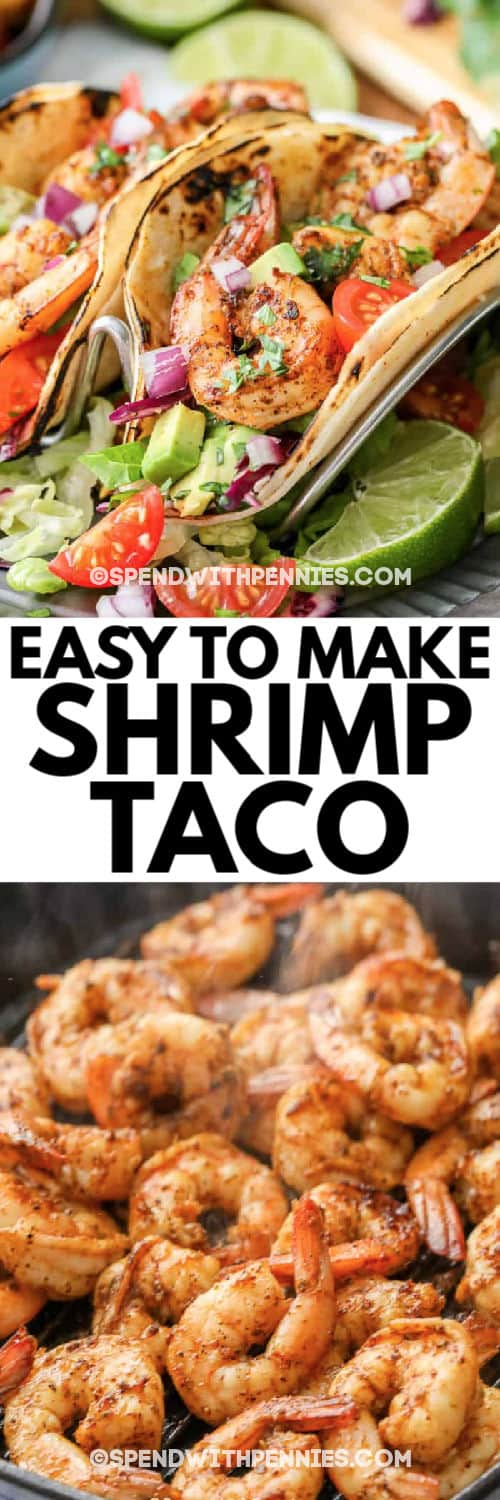 Shrimp tacos with a title and a photo of the cooking shrimp