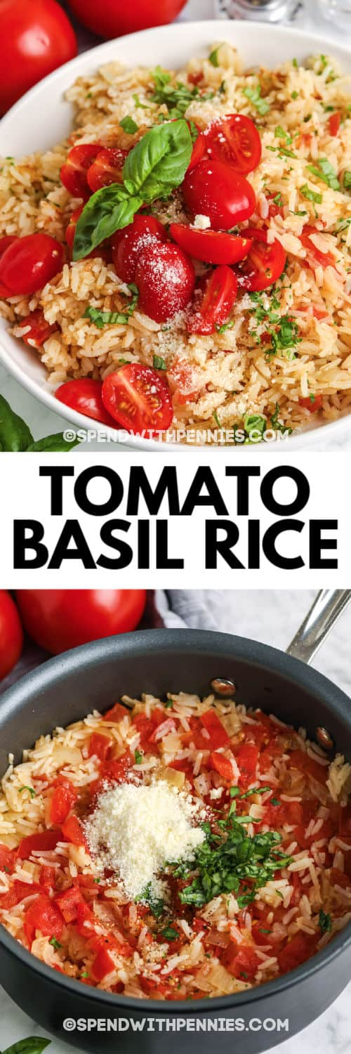 Tomato Basil Rice before and after being put in a bowl with a title
