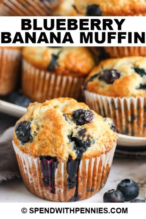 Blueberry Banana Muffins with writing