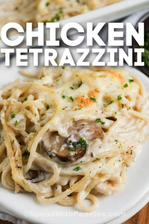 Chicken Tetrazzini on a white plate with title