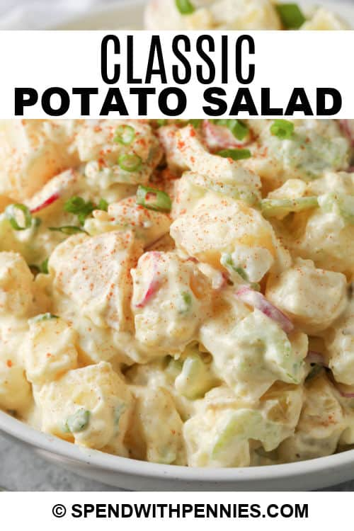 Classic Potato Salad in a white bowl with writing