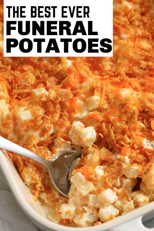 Funeral Potatoes in a casserole dish with a spoon taking a portion out with a title