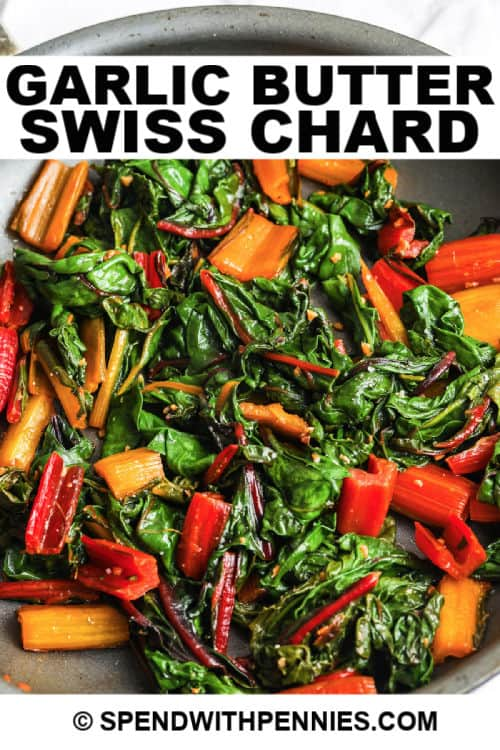 Garlic Butter Swiss Chard in a pan cooking with writing