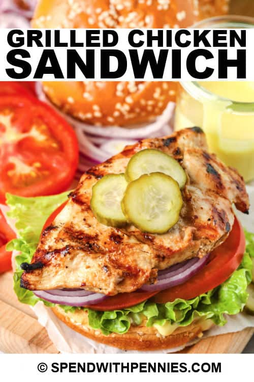 Grilled Chicken Sandwich with a title