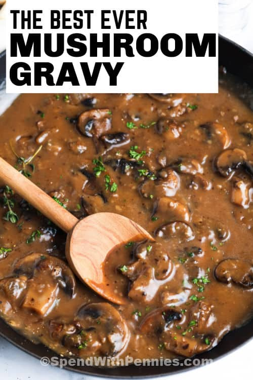 Mushroom Gravy with a wooden spoon and a title