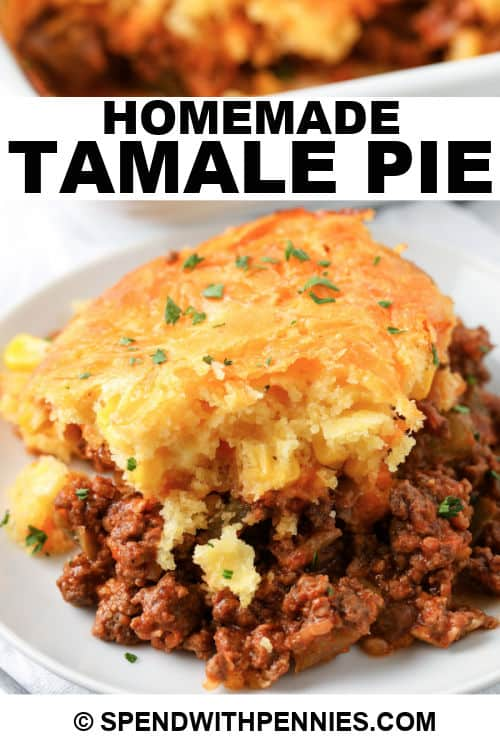 Tamale Pie on a plate with writing