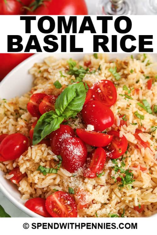 Tomato Basil Rice with writing