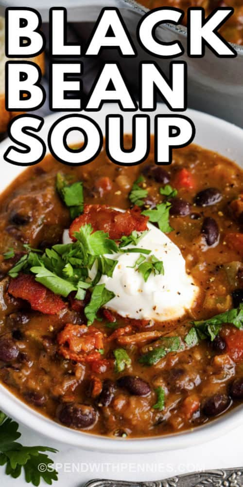 Black Bean Soup in a bowl with a title