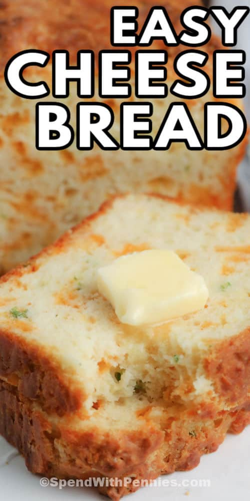 Cheese Bread (Quick Bread) with a bite taken out and a title