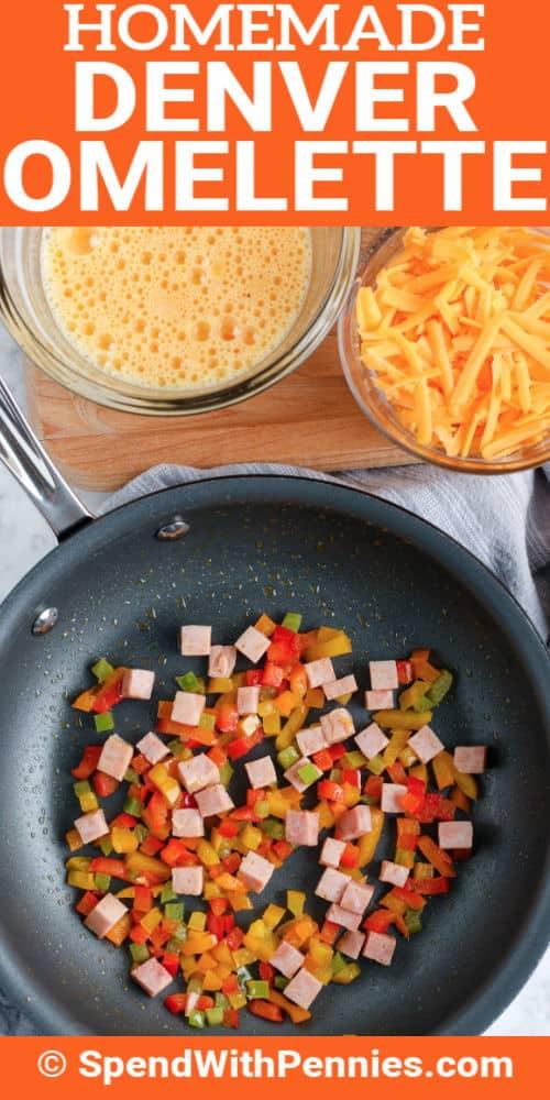 ingredients to make Denver Omelet (Denver Omelette) with writing