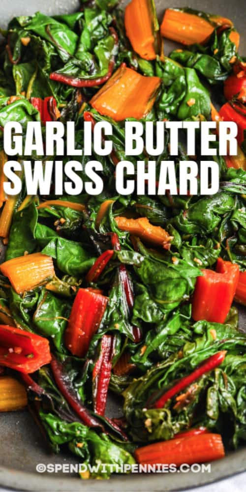 Garlic Butter Swiss Chard in a pan with a title