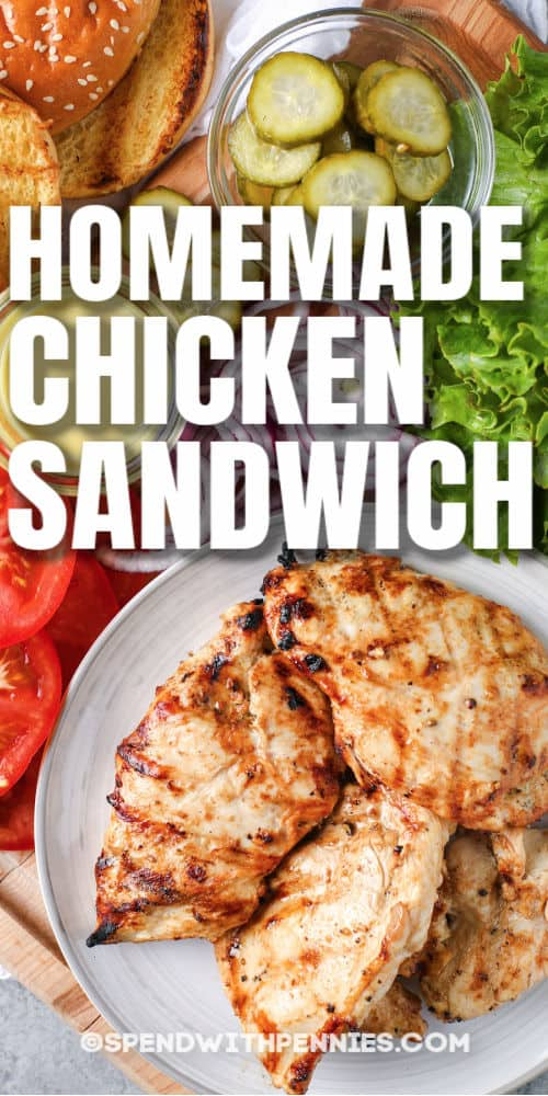 Chicken and ingredients to make Grilled Chicken Sandwich with writing