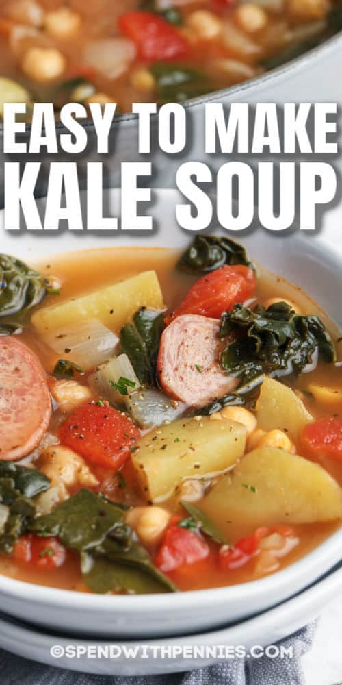 Kale Soup in a white bowl with a writing