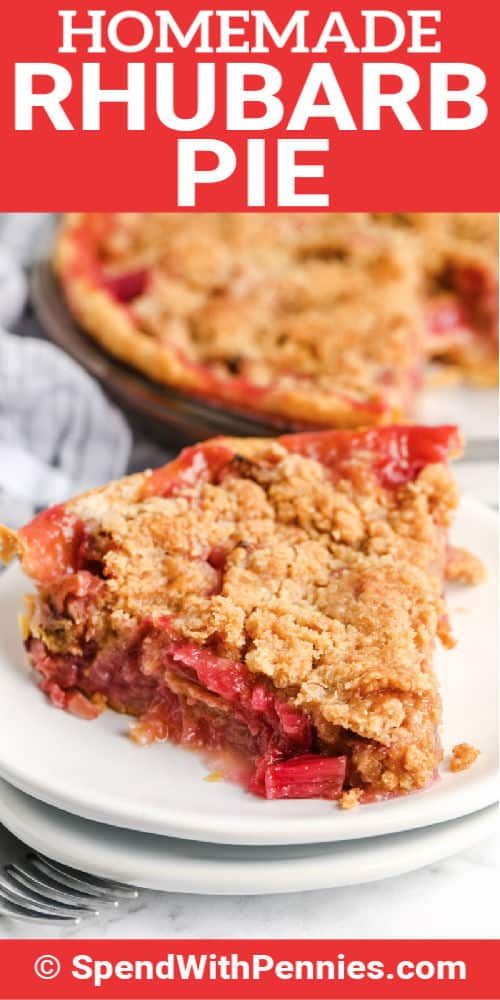 slice of Rhubarb Pie on a plate with a title
