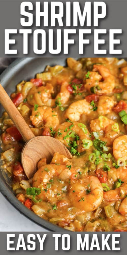 Shrimp Etouffee in the pan with writing