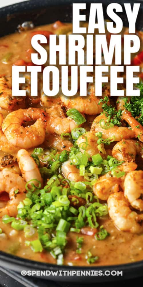 Shrimp Etouffee in the pan with a title
