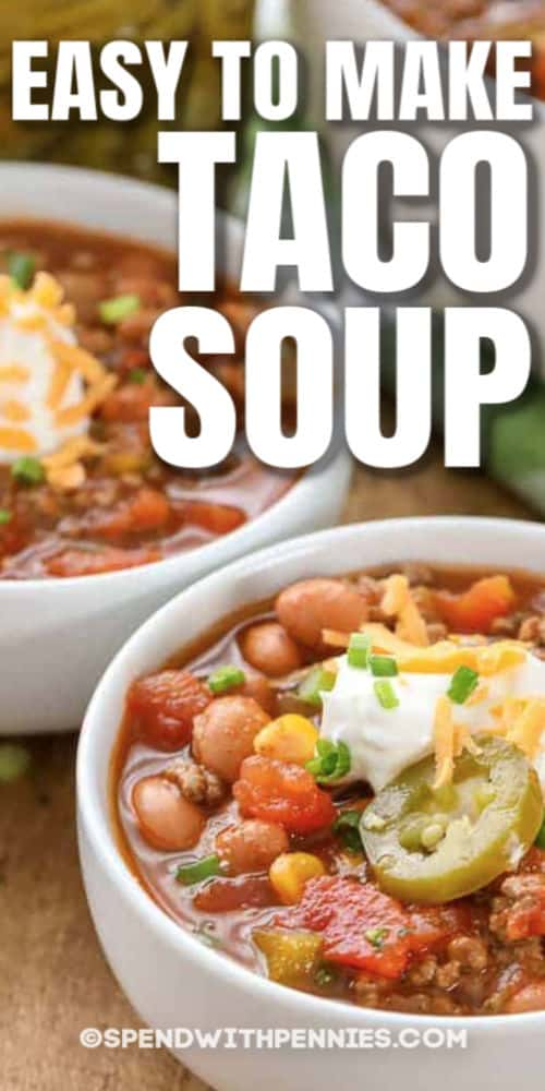 bowls of Taco Soup with a title