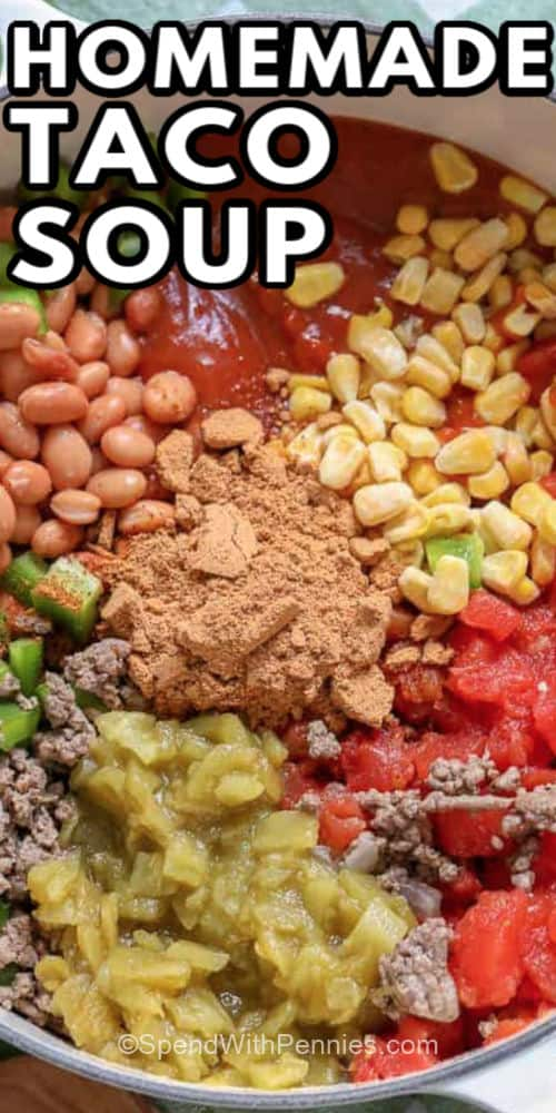 ingredients to make Taco Soup in a pot with writing