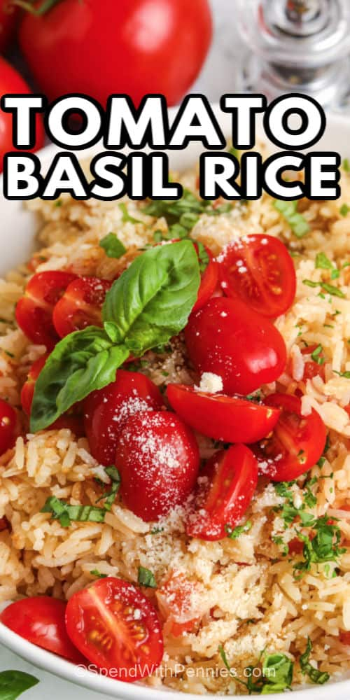 Tomato Basil Rice with a title
