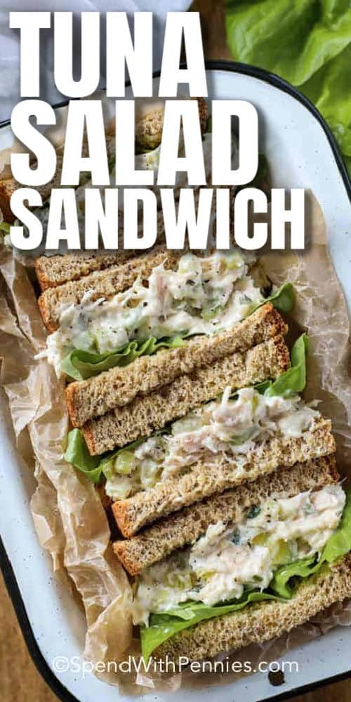 top view of Tuna Salad sandwiches on a plate with writing