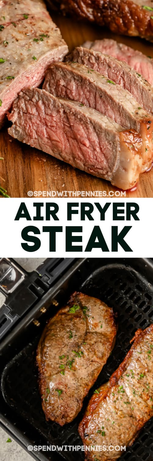 Air Fryer Steak on a wooden board and in an air fryer with a title