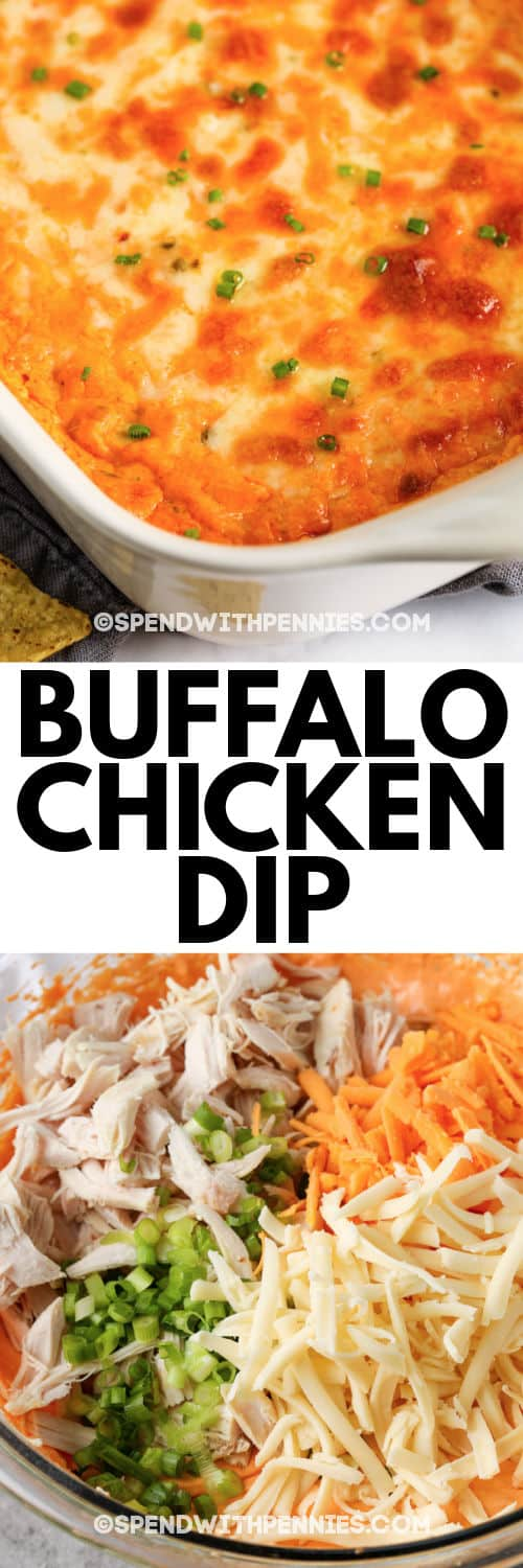 Buffalo Chicken Dip ingredients and finished dish with a title