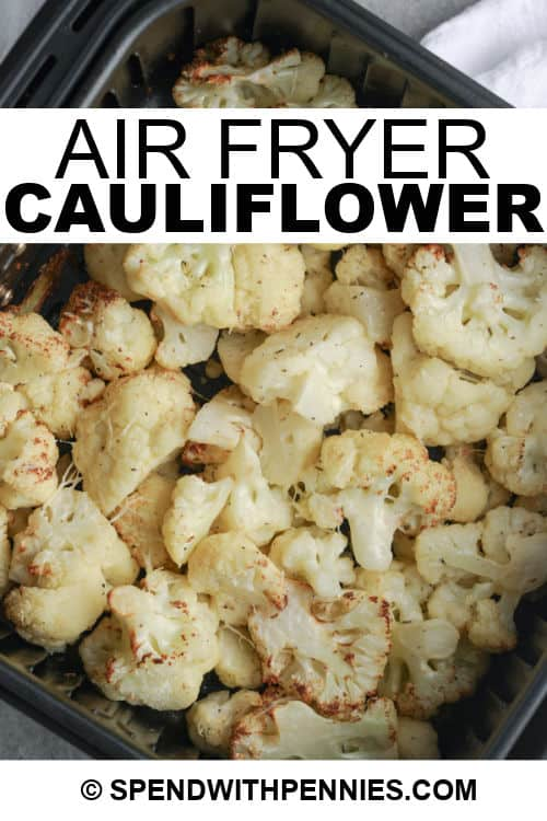 Air Fryer Cauliflower with a title