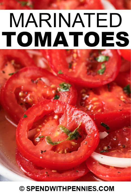 Marinated Tomatoes on a white dish with a title
