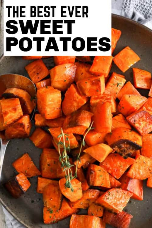 close up of Roasted Sweet Potatoes on a plate with a title