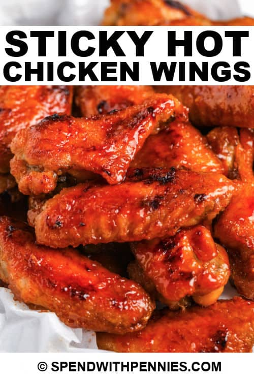 Sticky Hot Chicken Wings with writing