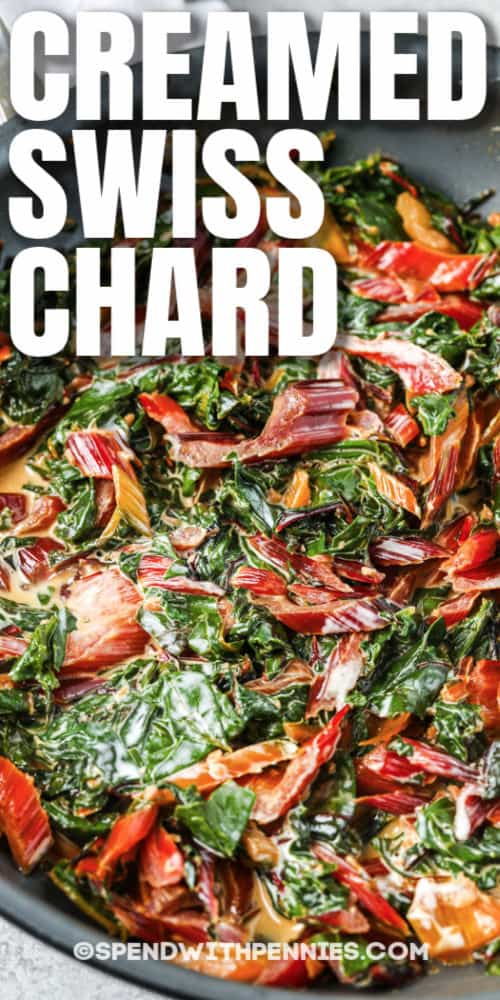 Creamed Swiss Chard in a pan with a title
