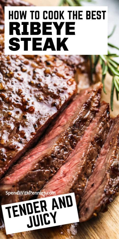 slices of steak to show How to Cook a Perfect Ribeye Steak