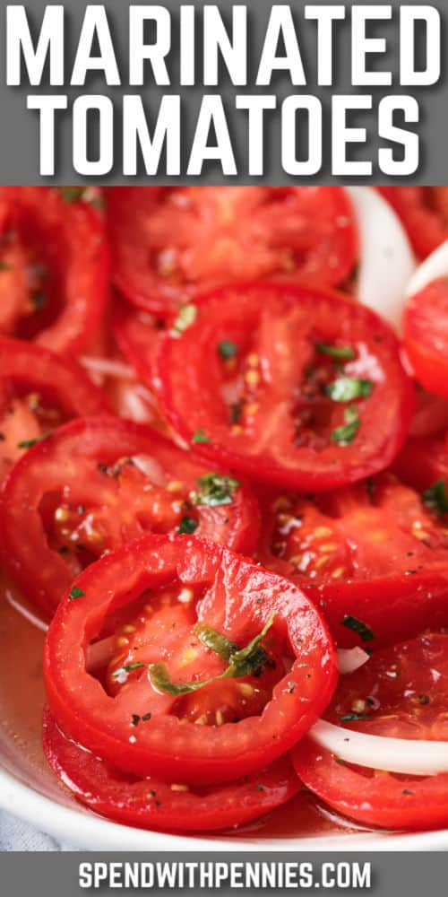 Marinated Tomatoes with a title