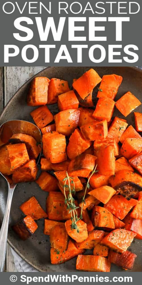 Roasted Sweet Potatoes on a plate with a spoon and title