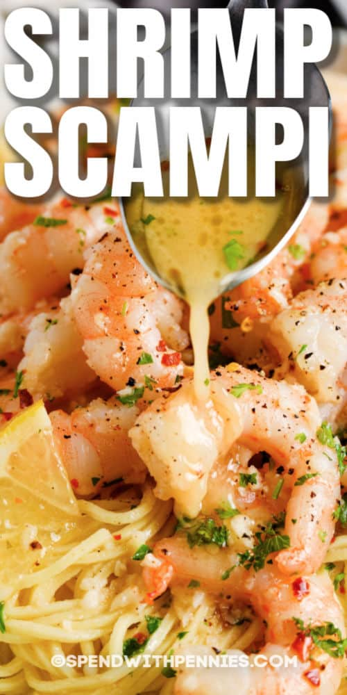 pouring sauce on Shrimp Scampi with a title