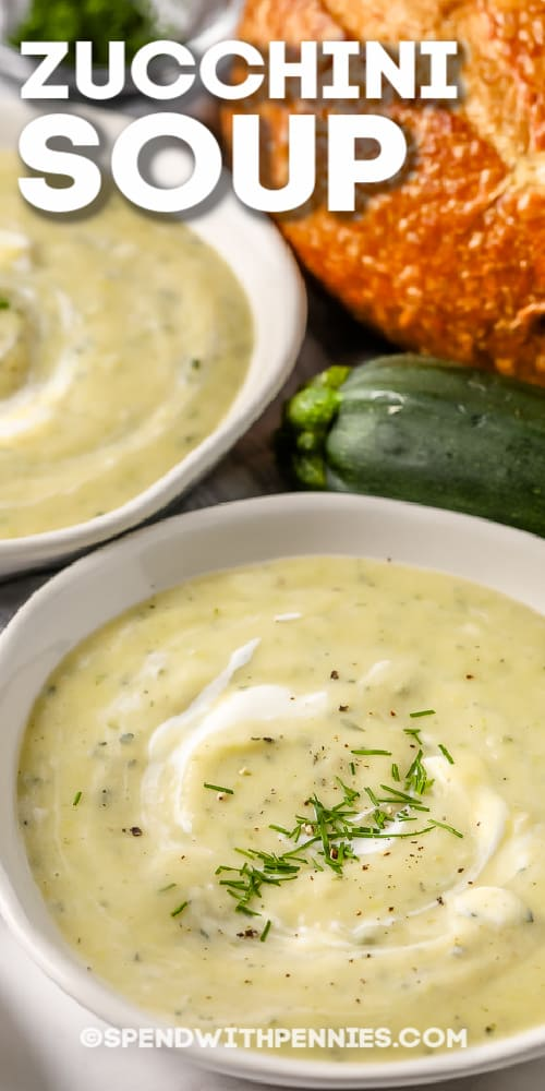 Zucchini Soup in a white bowl with writing