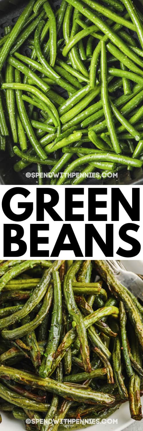 Air Fryer Green Beans with a title