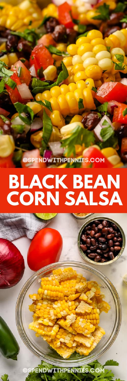 Black Bean and Corn Salsa ingredients and Black Bean and Corn Salsa with cilantro and a title