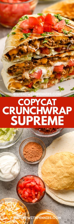 copycat Crunchwrap Supreme ingredients in glass bowls & copycat Crunchwrap Supreme with a title