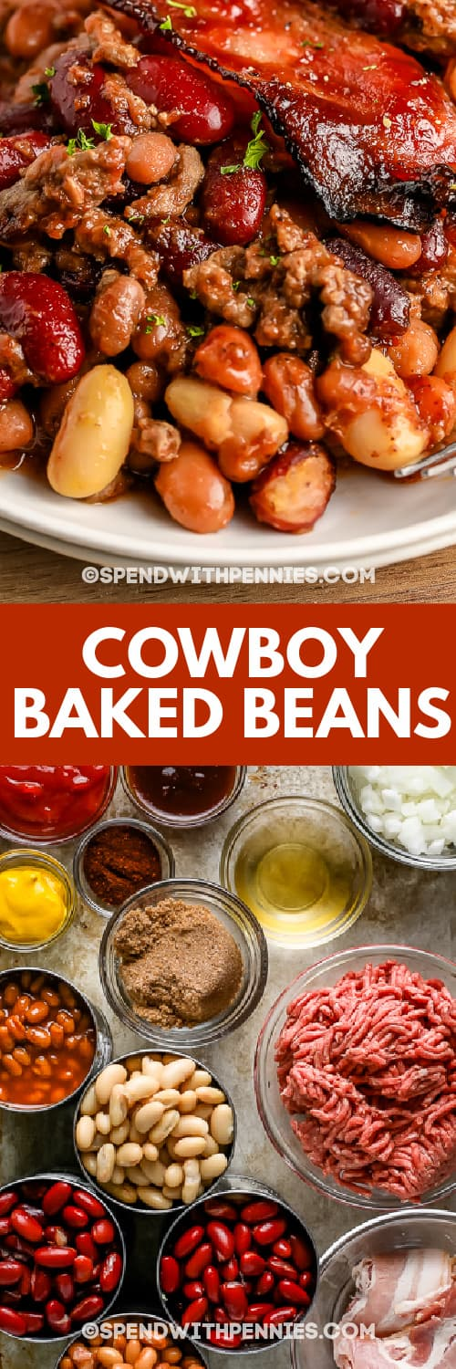 ingredients for Cowboy Baked Beans on a baking sheet and Cowboy Baked Beans on a plate with a title