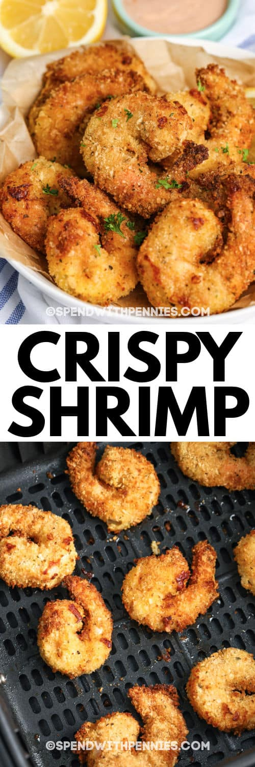 Crispy Air Fryer Shrimp in the air fryer and plated with a title