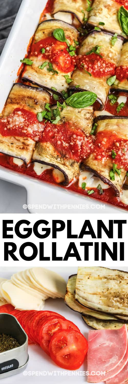 ingredients for Eggplant Rollatini with finished dish in a casserole dish and a title