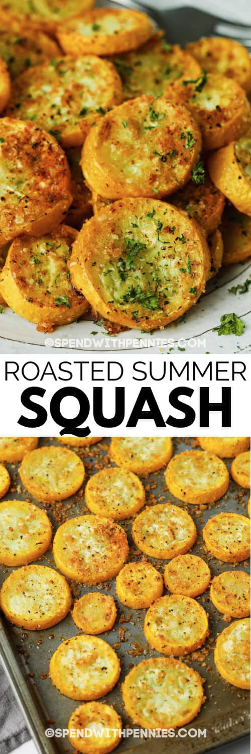 Roasted Summer Squash on a baking sheet and plated with a title