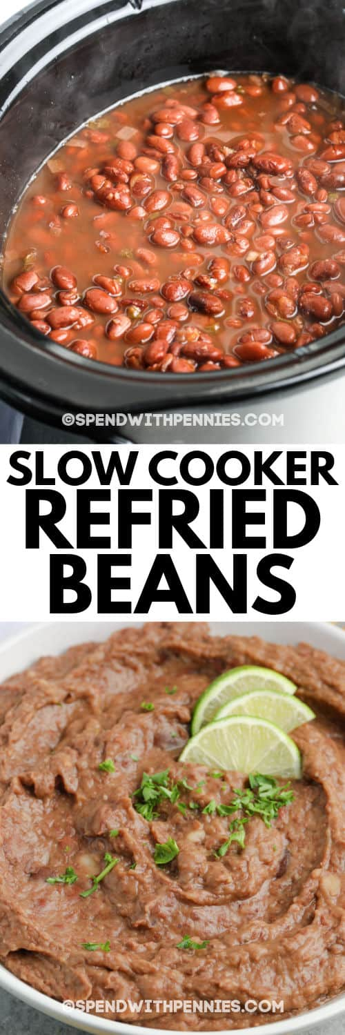 Slow Cooker Refried Beans in the slow cooker and plated with a title