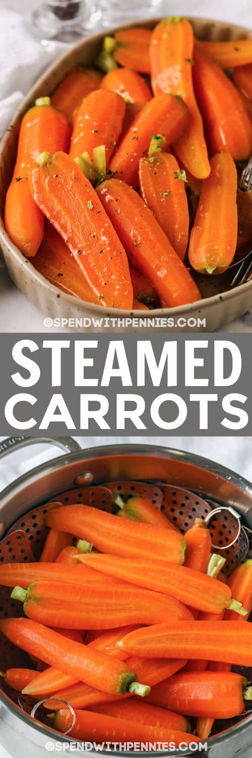 Steamed Carrots before and after steaming with a title